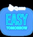 EASY TOMORROW